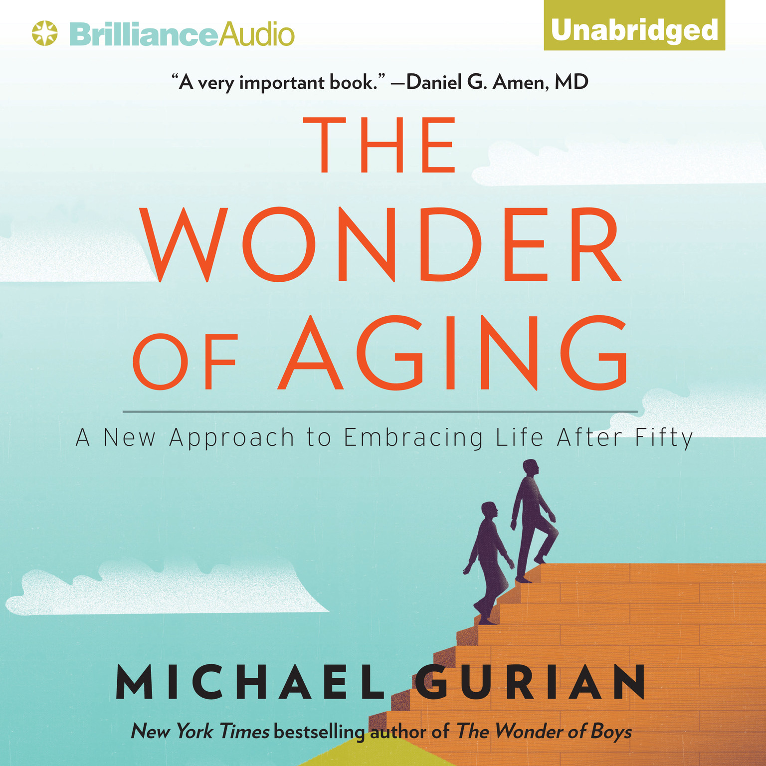 Printable The Wonder of Aging: A New Approach to Embracing Life After Fifty Audiobook Cover Art