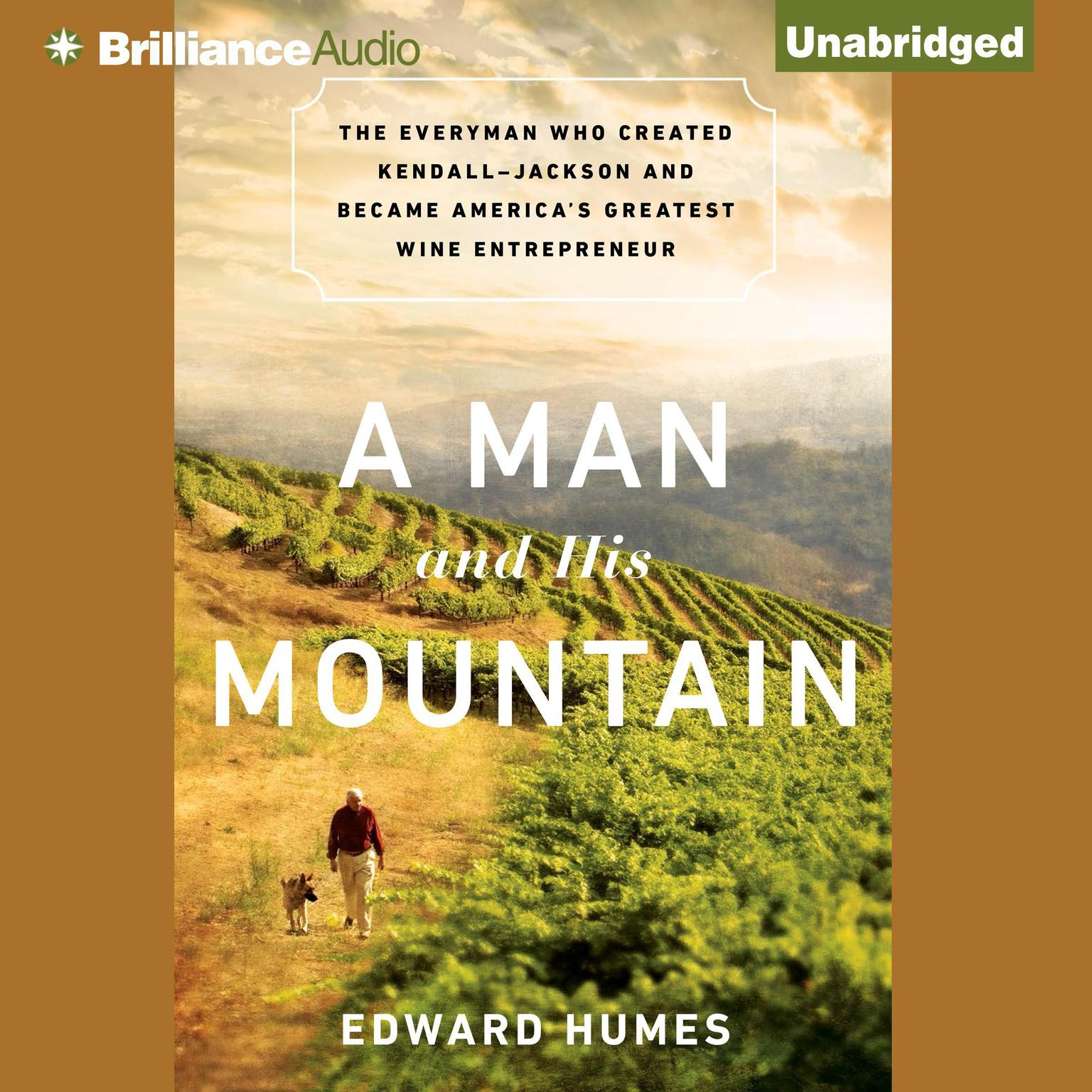 Printable A Man and His Mountain: The Everyman Who Created Kendall-Jackson and Became America's Greatest Wine Entrepreneur Audiobook Cover Art