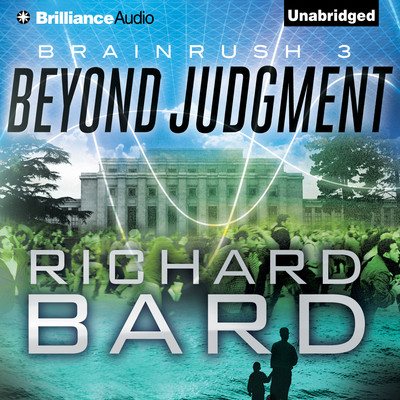 Beyond Judgment Audiobook, by Richard Bard