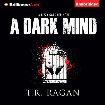 A Dark Mind Audiobook, by T. R. Ragan