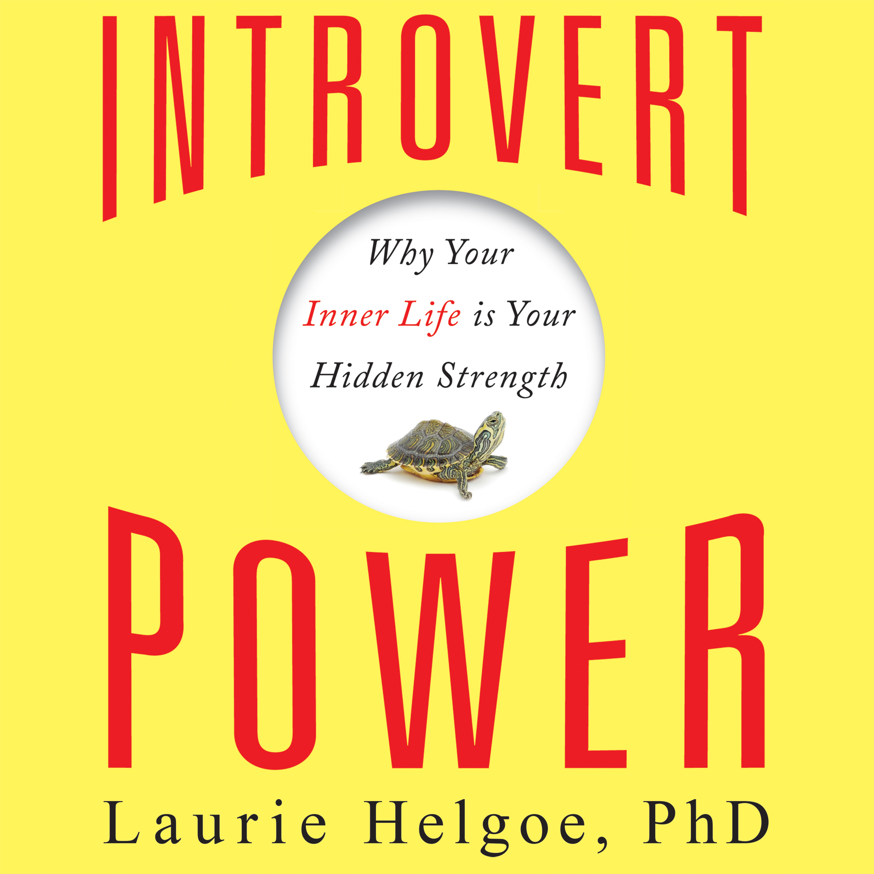 Printable Introvert Power: Why Your Inner Life Is Your Hidden Strength Audiobook Cover Art