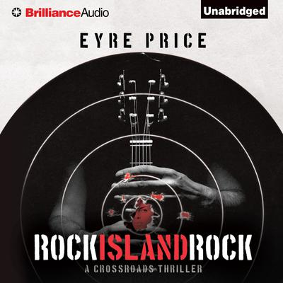 Rock Island Rock Audiobook, by Eyre Price