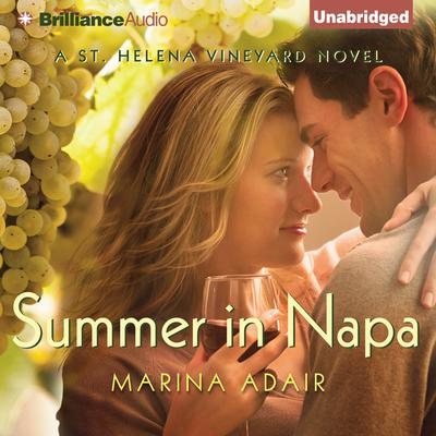 Summer in Napa Audiobook, by Marina Adair