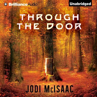 Through the Door Audiobook, by Jodi McIsaac
