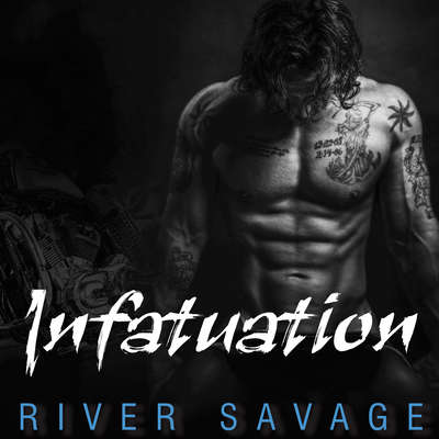 Infatuation Audiobook, by River Savage