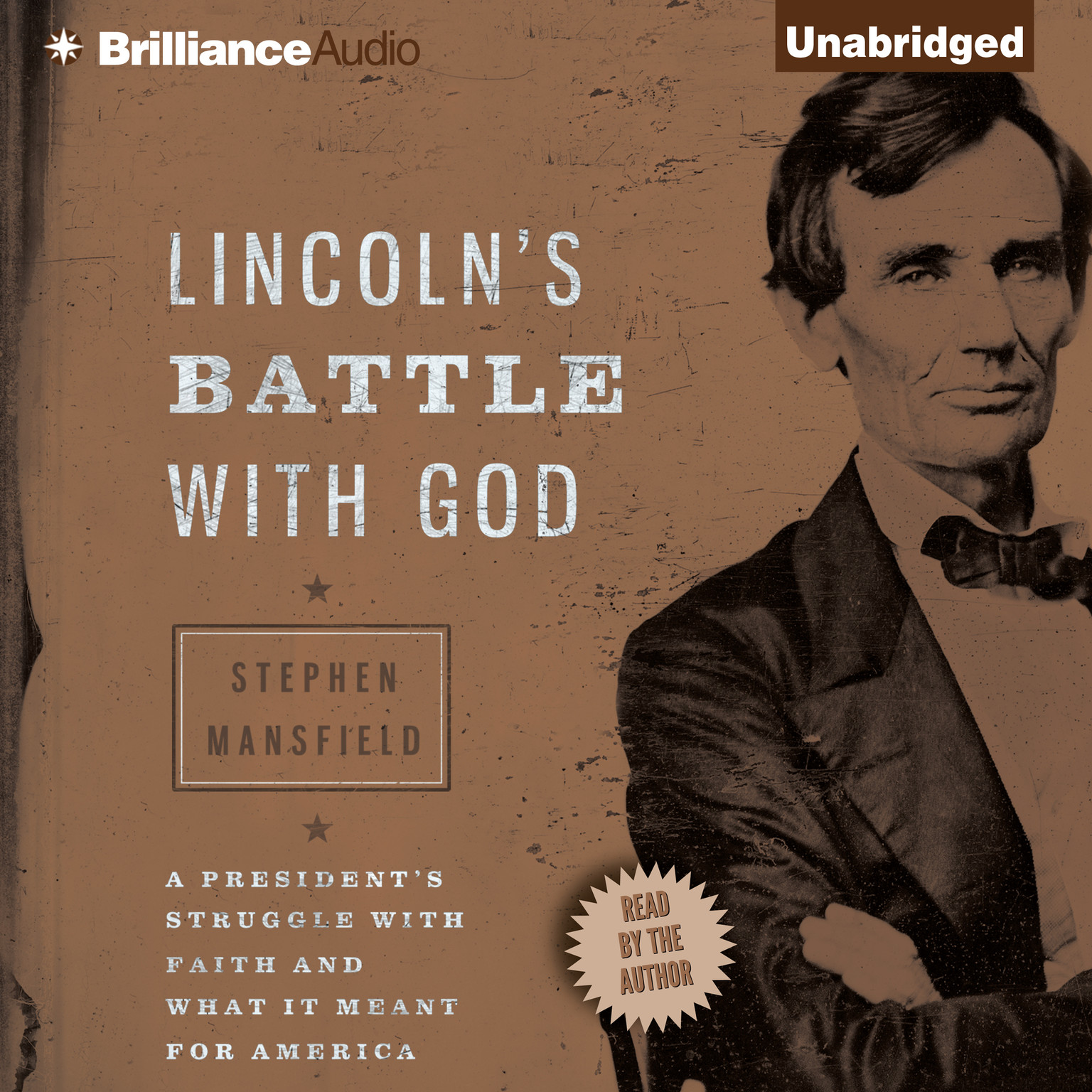 Printable Lincoln's Battle with God: A President's Struggle with Faith and What It Meant for America Audiobook Cover Art