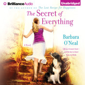 The Secret of Everything: A Novel Audiobook, by Barbara O'Neal
