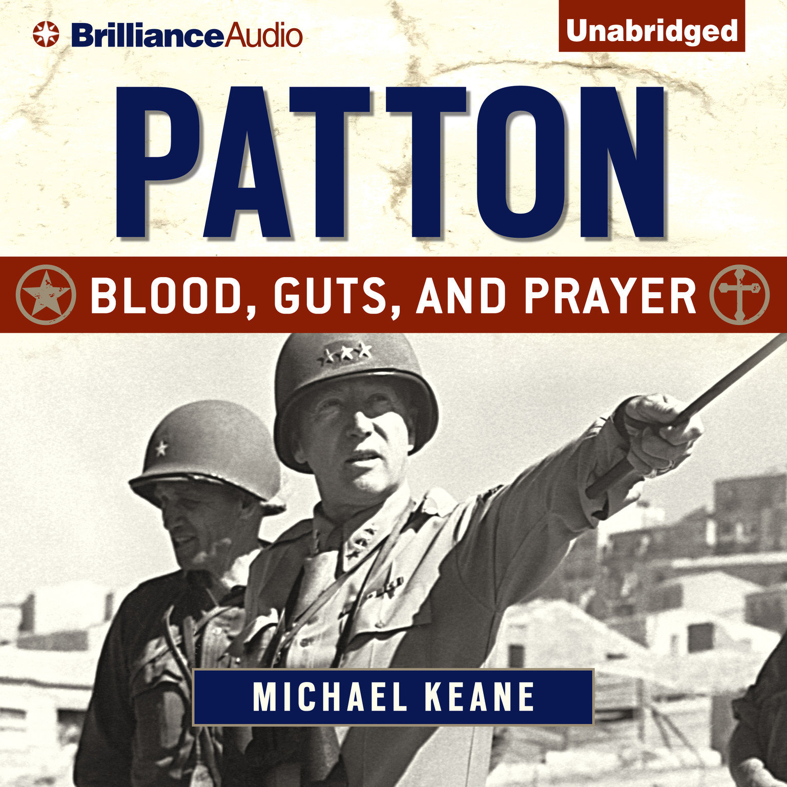 Printable Patton: Blood, Guts, and Prayer Audiobook Cover Art