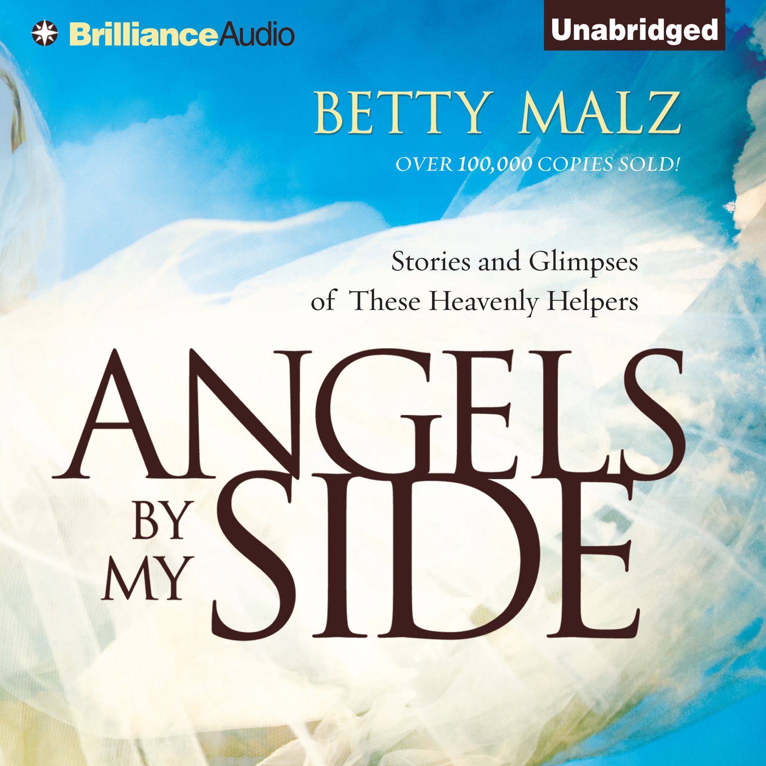 Printable Angels by My Side: Stories and Glimpses of These Heavenly Helpers Audiobook Cover Art