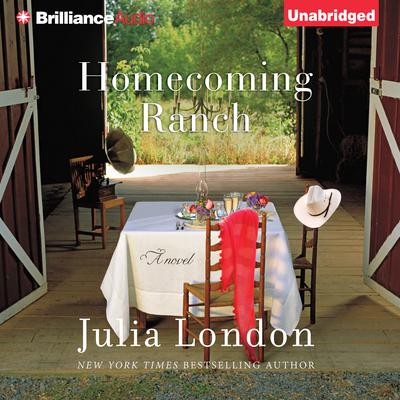 Homecoming Ranch Audiobook, by Julia London