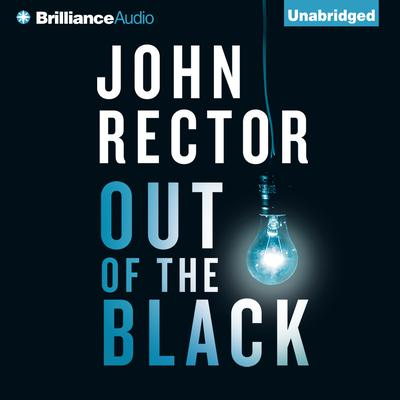 Out of the Black Audiobook, by John Rector