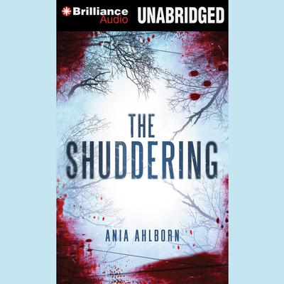 The Shuddering Audiobook, by Ania Ahlborn