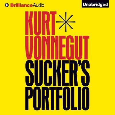 Suckers Portfolio: A Collection of Previously Unpublished Writing Audiobook, by Kurt Vonnegut