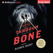 Cuts Through Bone Audiobook, by Alaric Hunt
