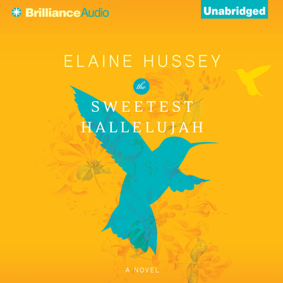 The Sweetest Hallelujah Audiobook, by Elaine Hussey