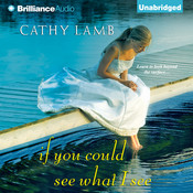 If You Could See What I See, by Cathy Lamb