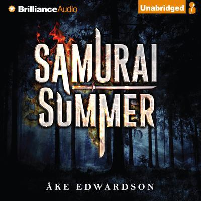 Samurai Summer Audiobook, by Åke Edwardson