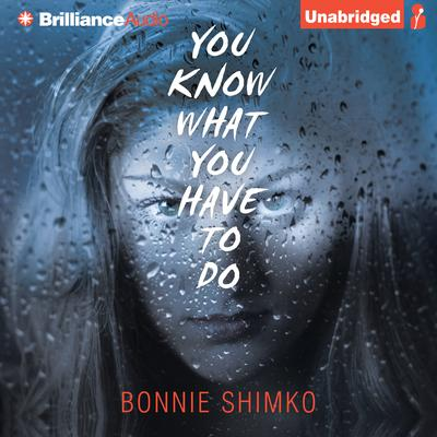 You Know What You Have to Do Audiobook, by Bonnie Shimko