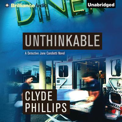 Unthinkable Audiobook, by Clyde Phillips