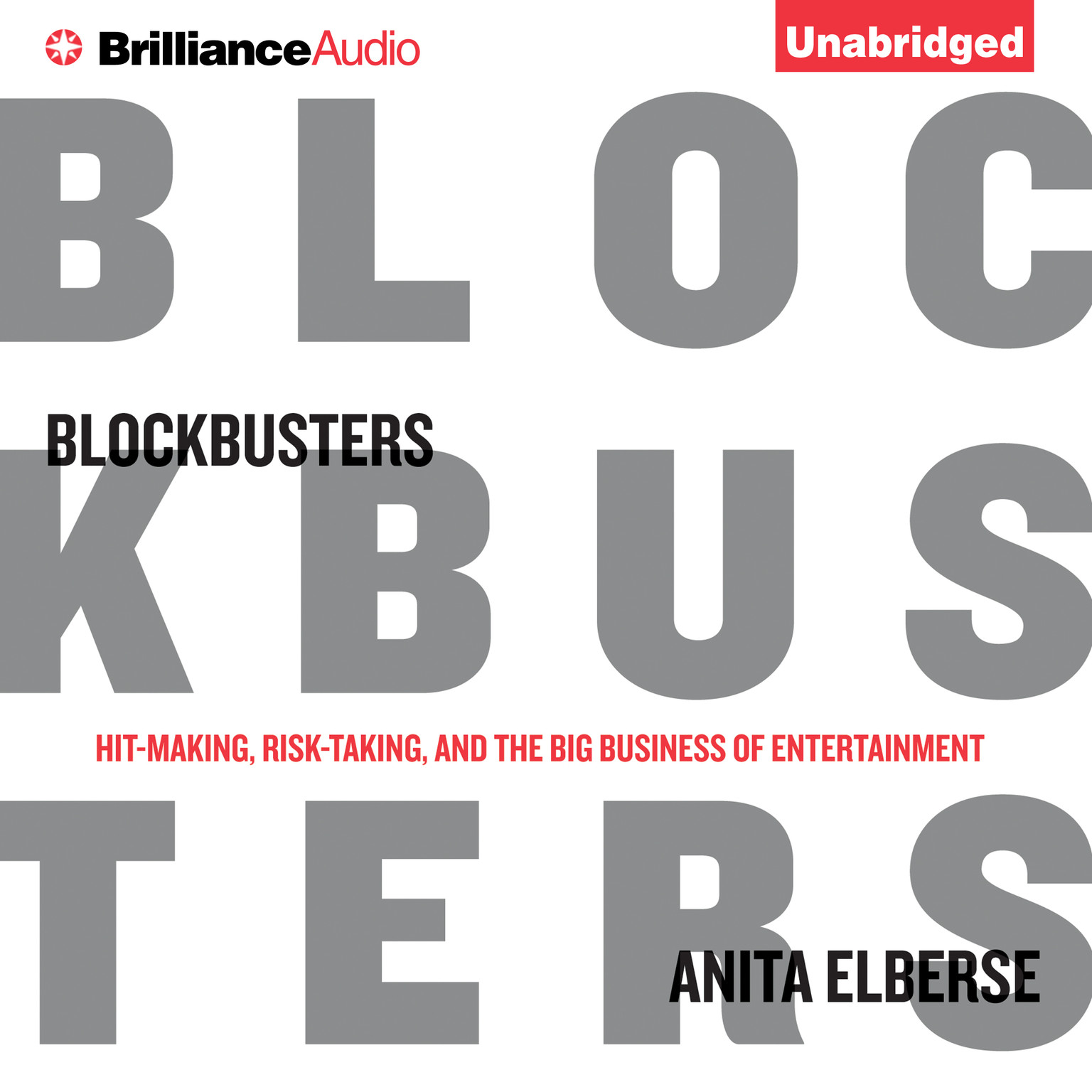 Printable Blockbusters: Hit-making, Risk-taking, and the Big Business of Entertainment Audiobook Cover Art