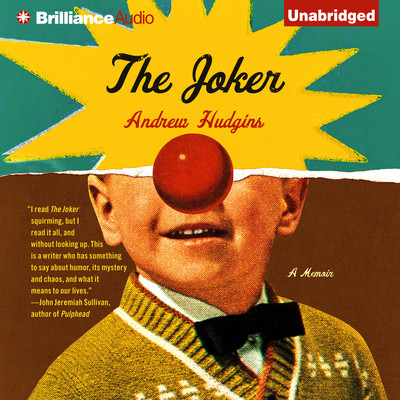 The Joker: A Memoir Audiobook, by Andrew Hudgins