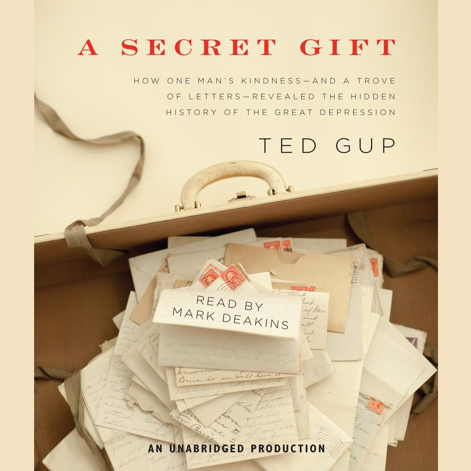 Printable A Secret Gift: How One Man's Kindness—and a Trove of Letters—Revealed the Hidden History of the Great Depression Audiobook Cover Art