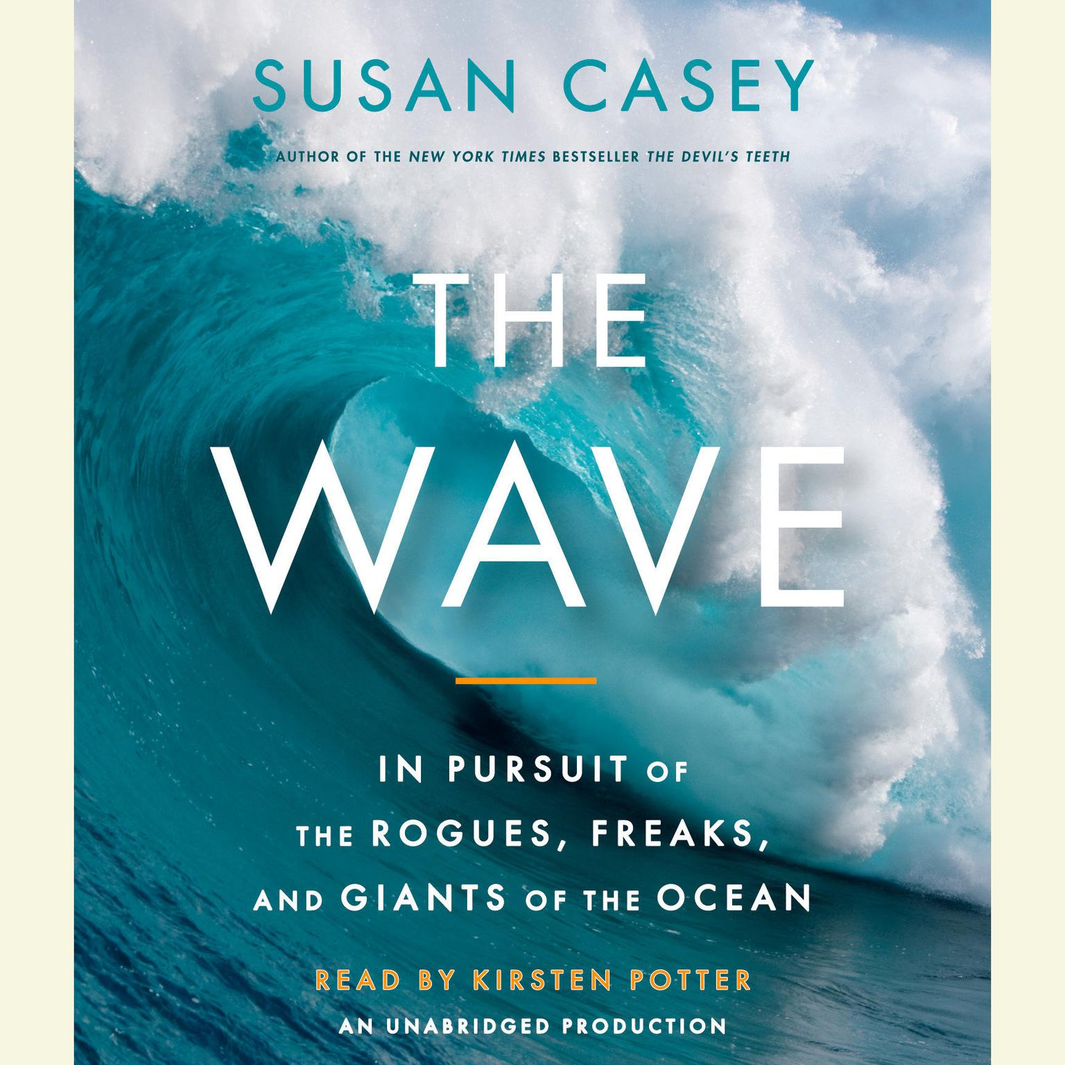 Printable The Wave: In Pursuit of the Rogues, Freaks and Giants of the Ocean Audiobook Cover Art