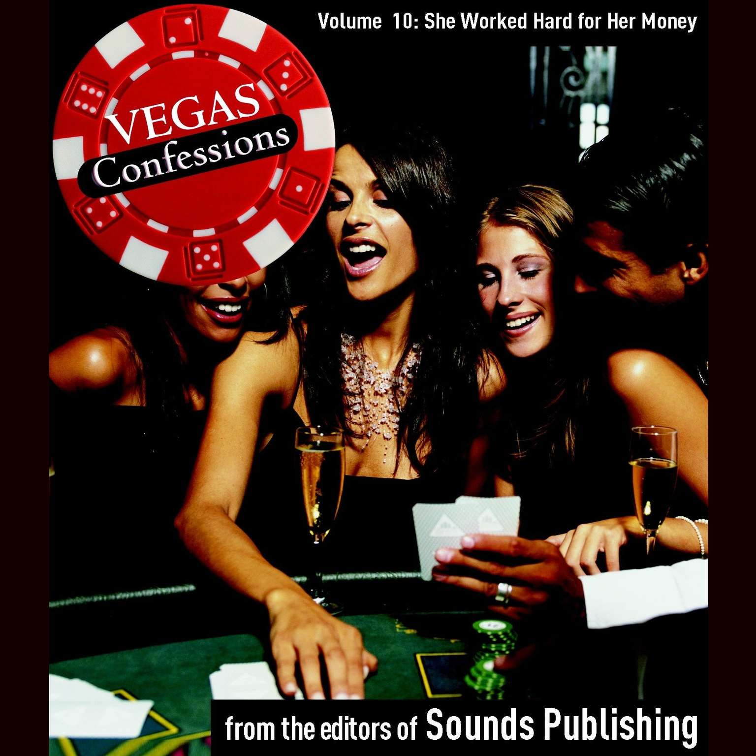 Printable Vegas Confessions 10: She Worked Hard for Her Money Audiobook Cover Art
