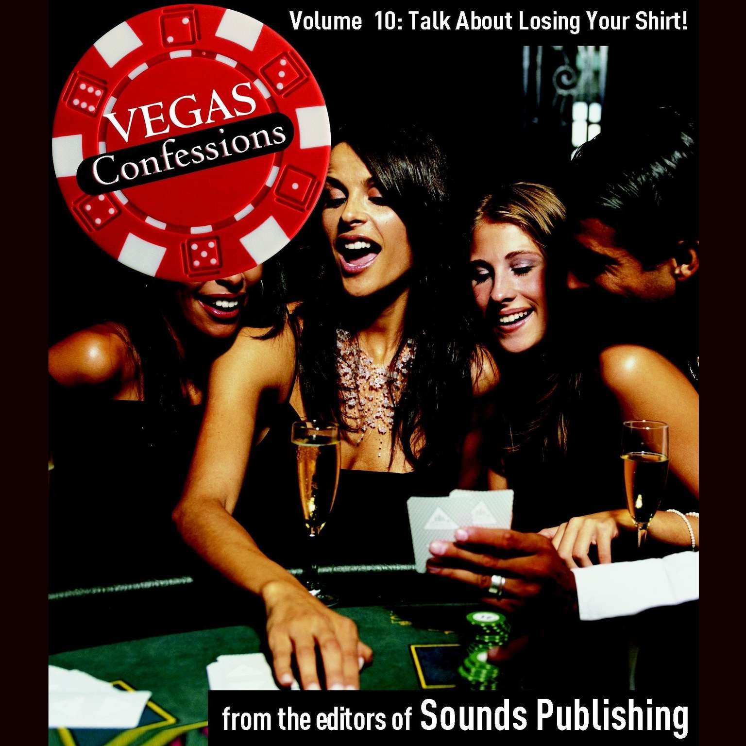 Printable Vegas Confessions 10: Talking about Losing Your Shirt! Audiobook Cover Art