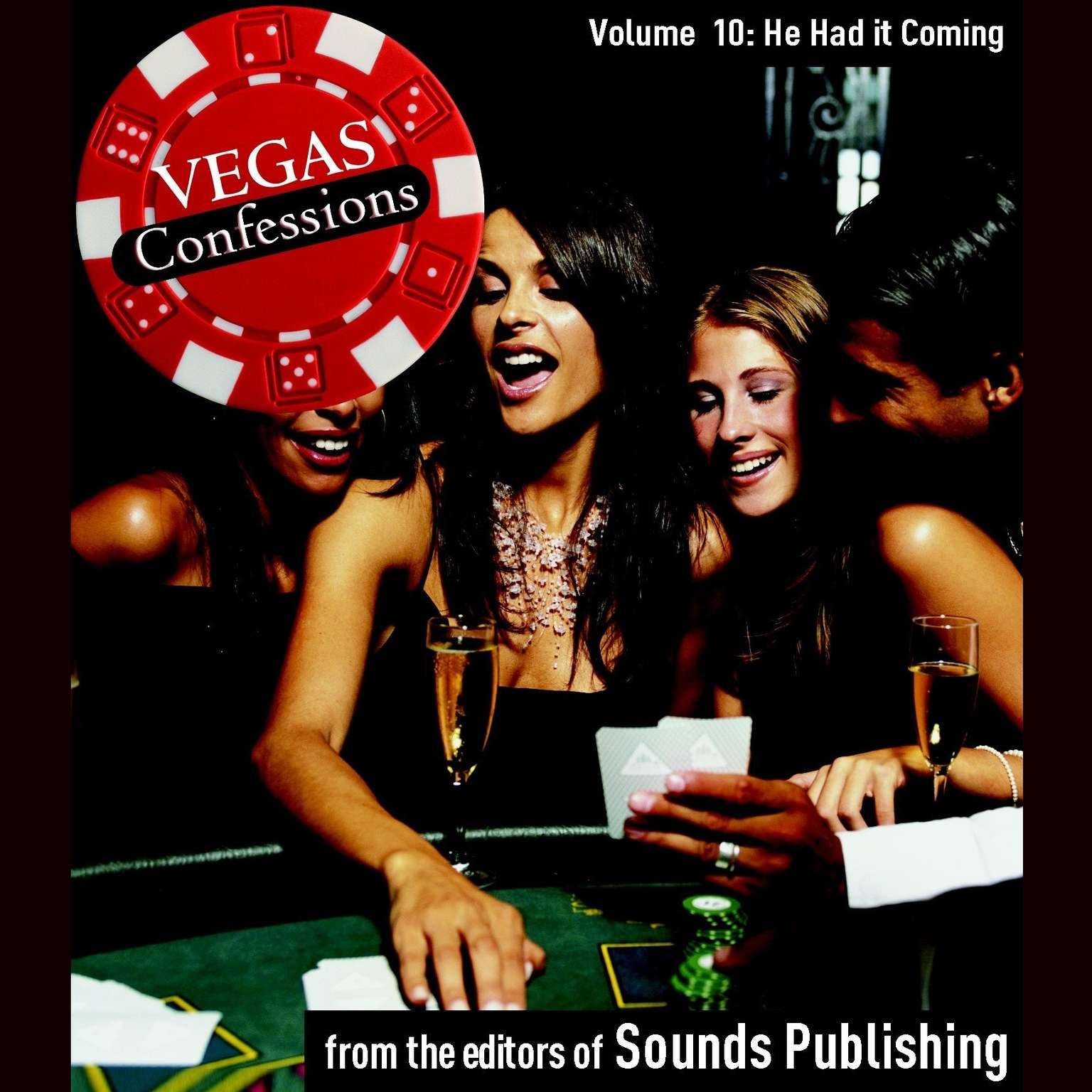 Printable Vegas Confessions 10: He Had It Coming Audiobook Cover Art