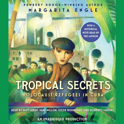 Tropical Secrets Audiobook, by Margarita Engle