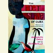 The Poet Slave of Cuba Audiobook, by Margarita Engle