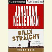 Billy Straight: A Novel, by Jonathan Kellerman