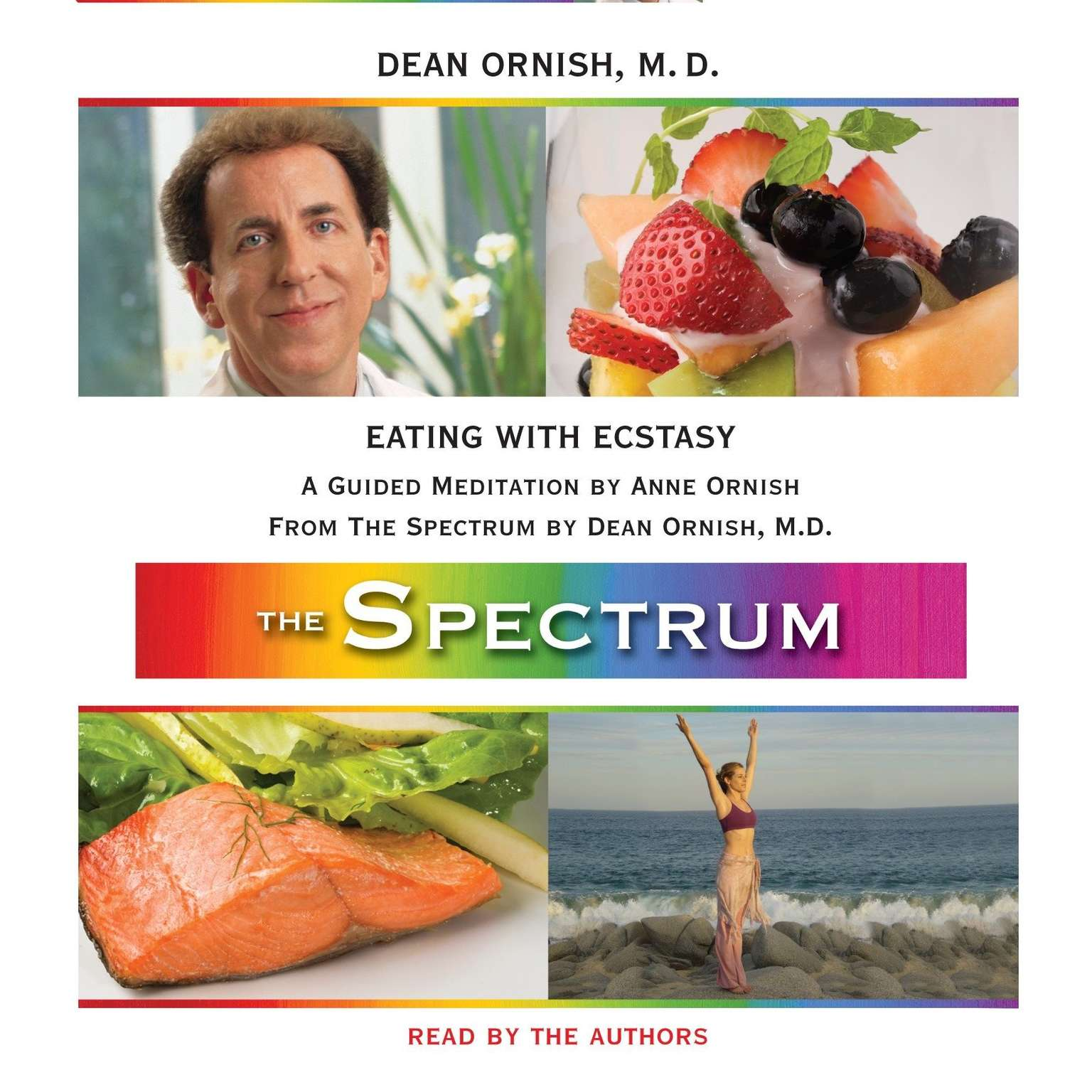 Printable Eating with Ecstasy: A Guided Meditation from The Spectrum Audiobook Cover Art