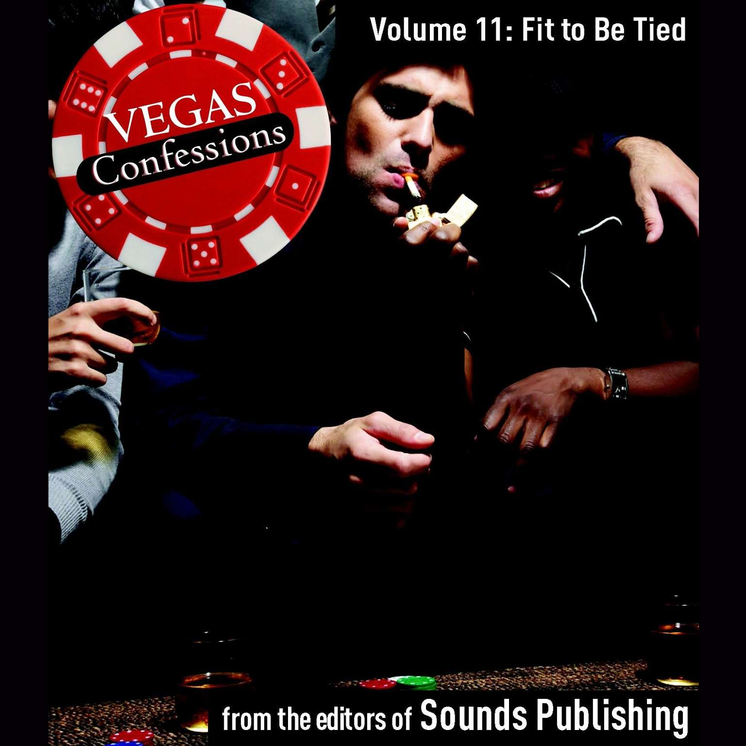 Printable Vegas Confessions 11: Fit to Be Tied Audiobook Cover Art