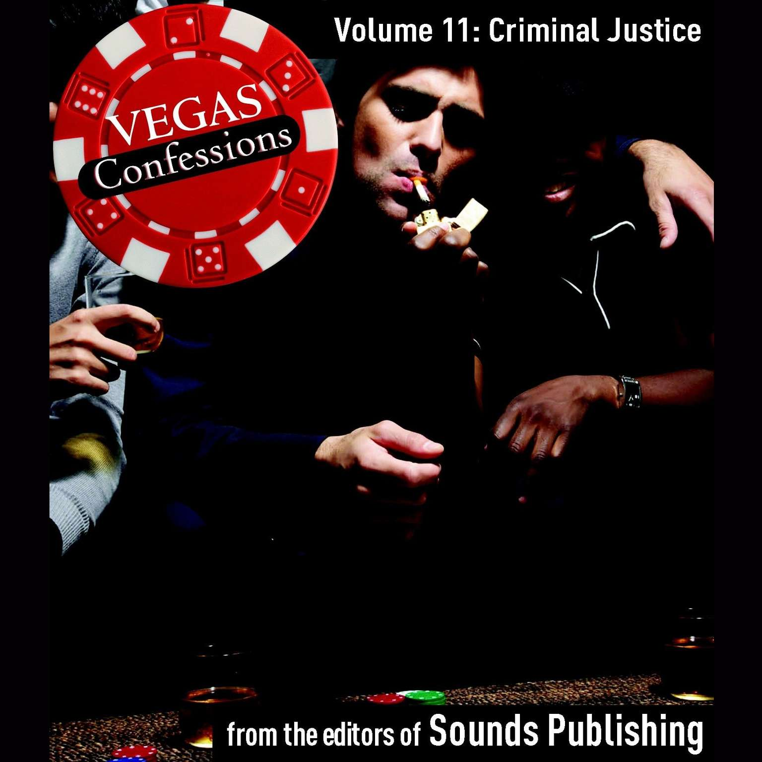 Printable Vegas Confessions 11: Criminal Justice Audiobook Cover Art