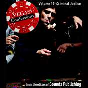 Vegas Confessions 11: Criminal Justice Audiobook, by the Editors of Sounds Publishing