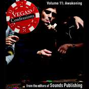 Vegas Confessions 11: Awakening Audiobook, by the Editors of Sounds Publishing