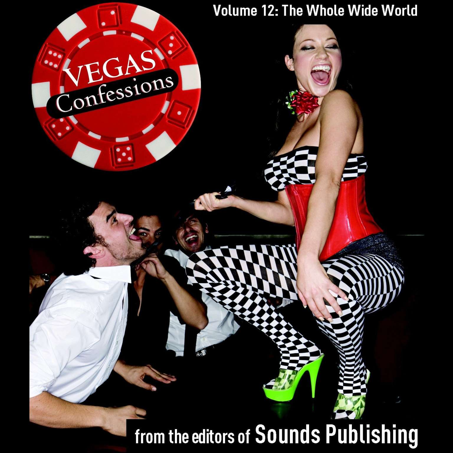 Printable Vegas Confessions 12: The Whole Wide World Audiobook Cover Art