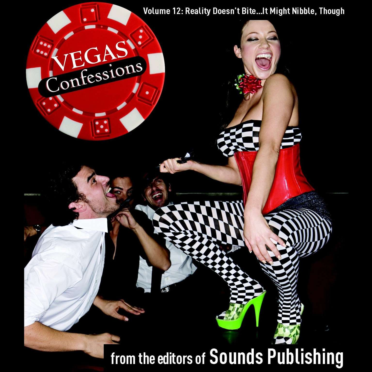 Printable Vegas Confessions 12: Reality Doesn't Bite. . . It Might Nibble, Though Audiobook Cover Art