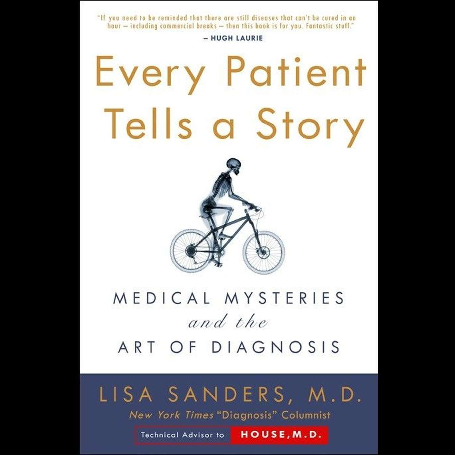 Printable Every Patient Tells a Story: Medical Mysteries and the Art of Diagnosis Audiobook Cover Art