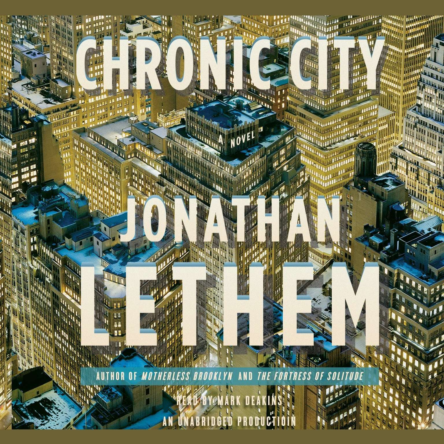 Printable Chronic City: A Novel Audiobook Cover Art