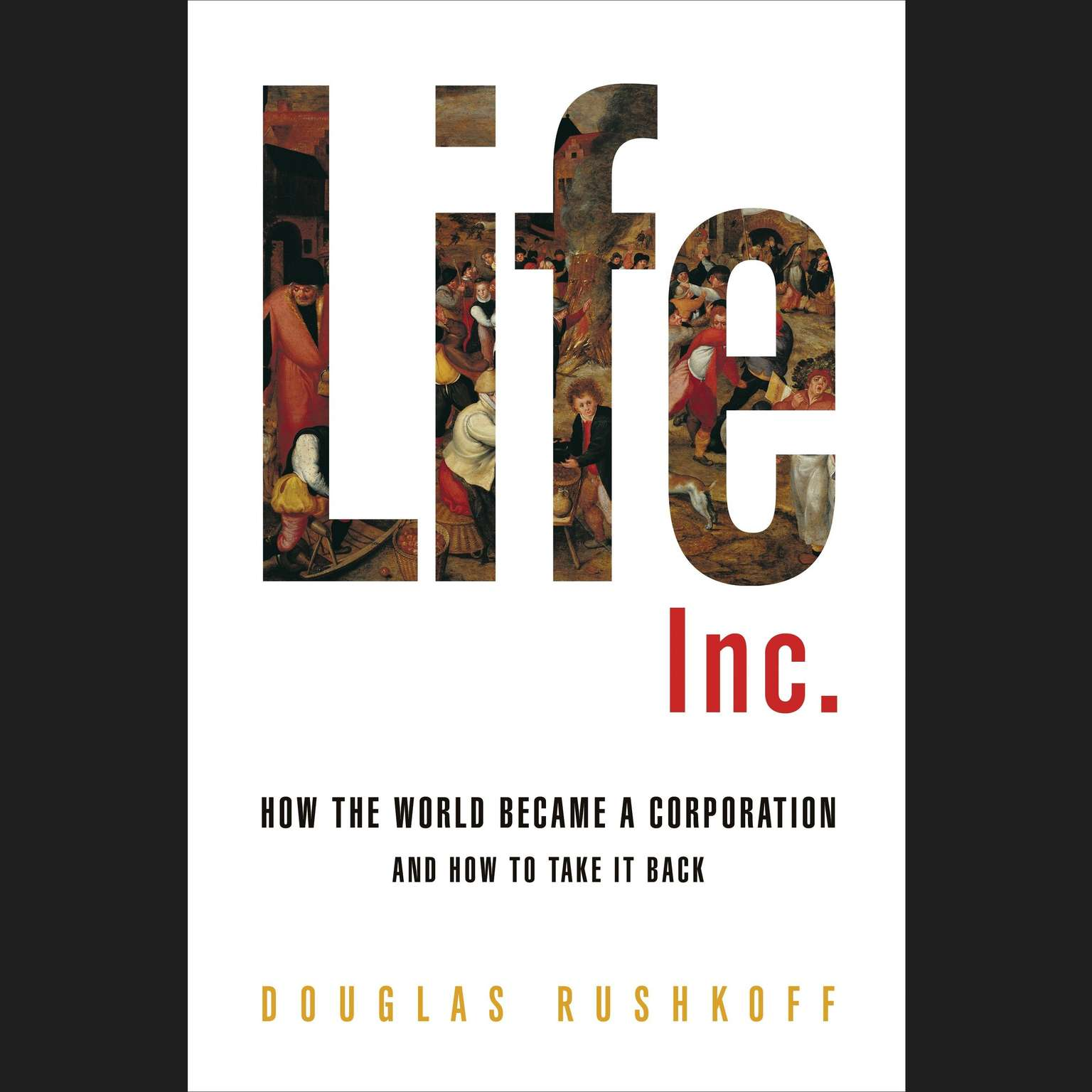 Printable Life Inc.: How Corporatism Conquered the World, and How We Can Take It Back Audiobook Cover Art