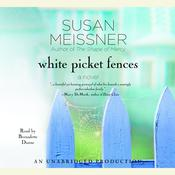White Picket Fences: A Novel Audiobook, by Susan Meissner