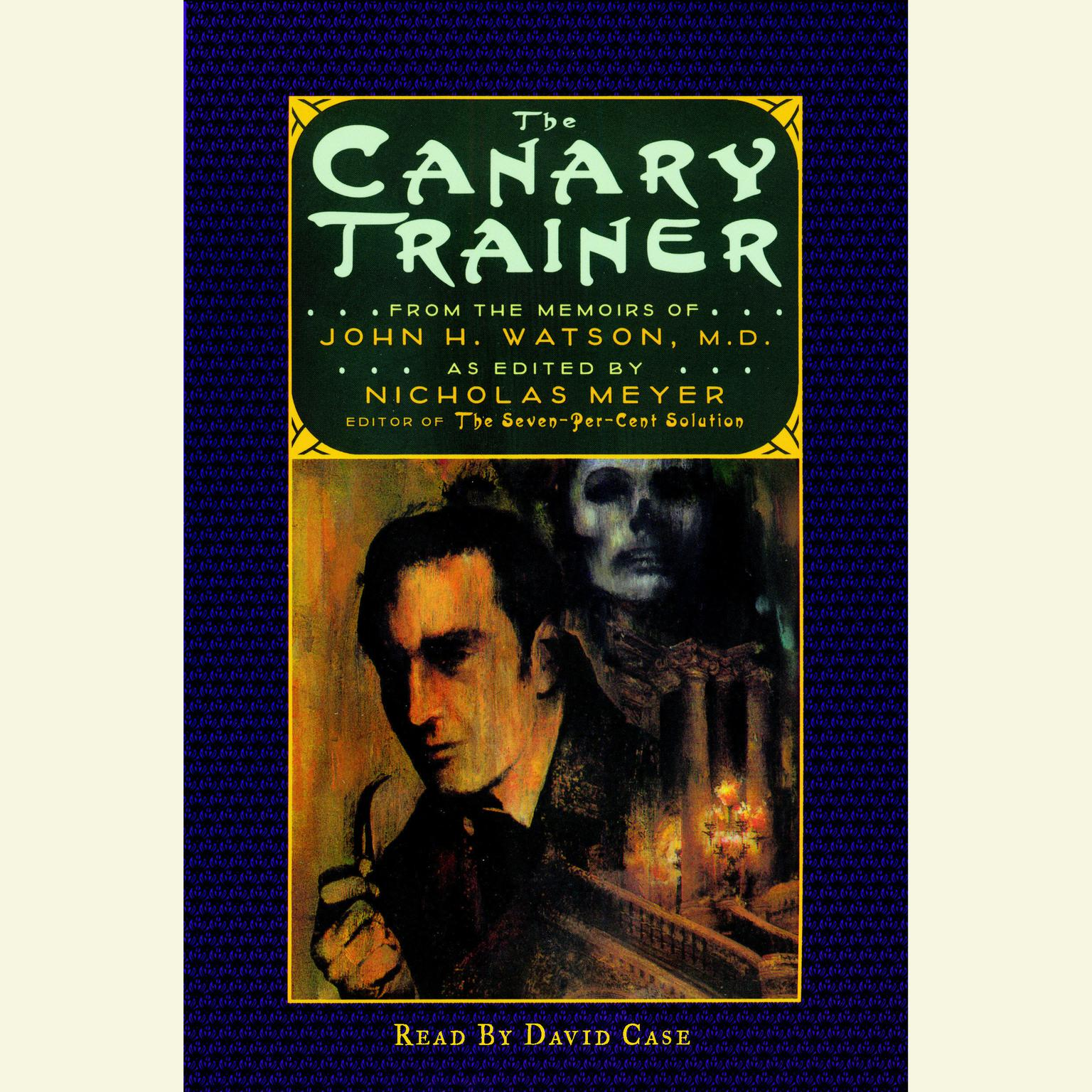 Printable The Canary Trainer: From the Memoirs of John H. Watson Audiobook Cover Art