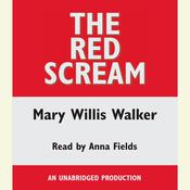 The Red Scream Audiobook, by Mary Willis Walker