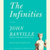 The Infinities Audiobook, by John Banville