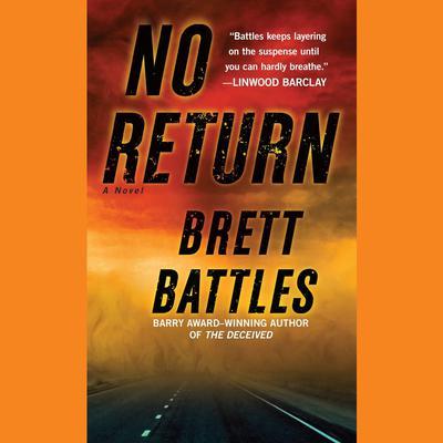 No Return: A Novel Audiobook, by Brett Battles