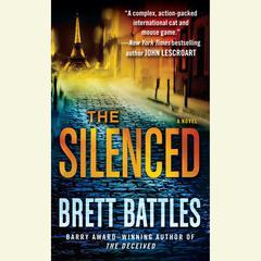 The Silenced: A Novel Audiobook, by Brett Battles