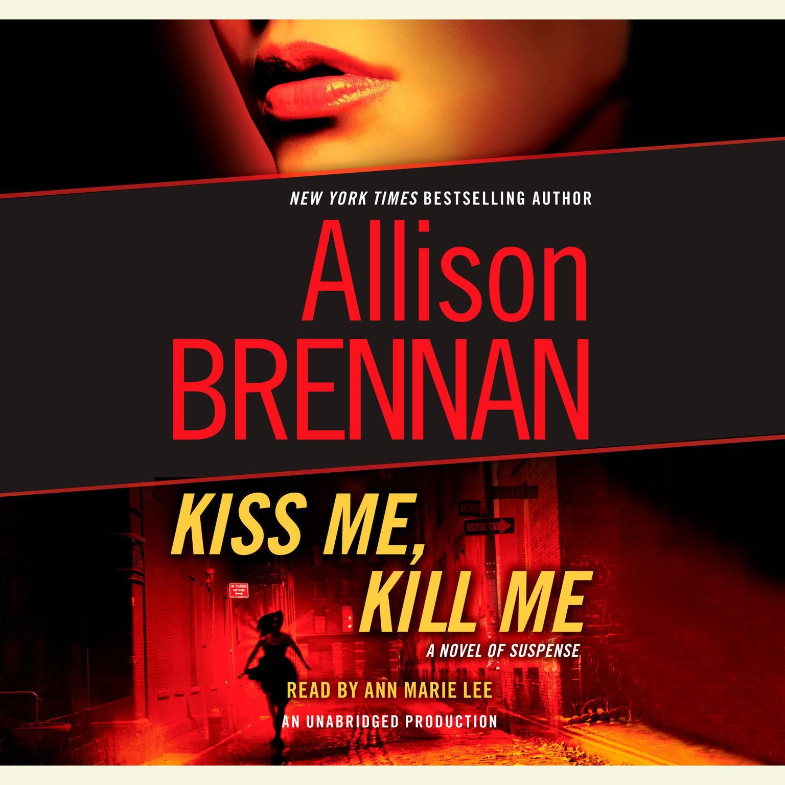 Printable Kiss Me, Kill Me: A Novel of Suspense Audiobook Cover Art